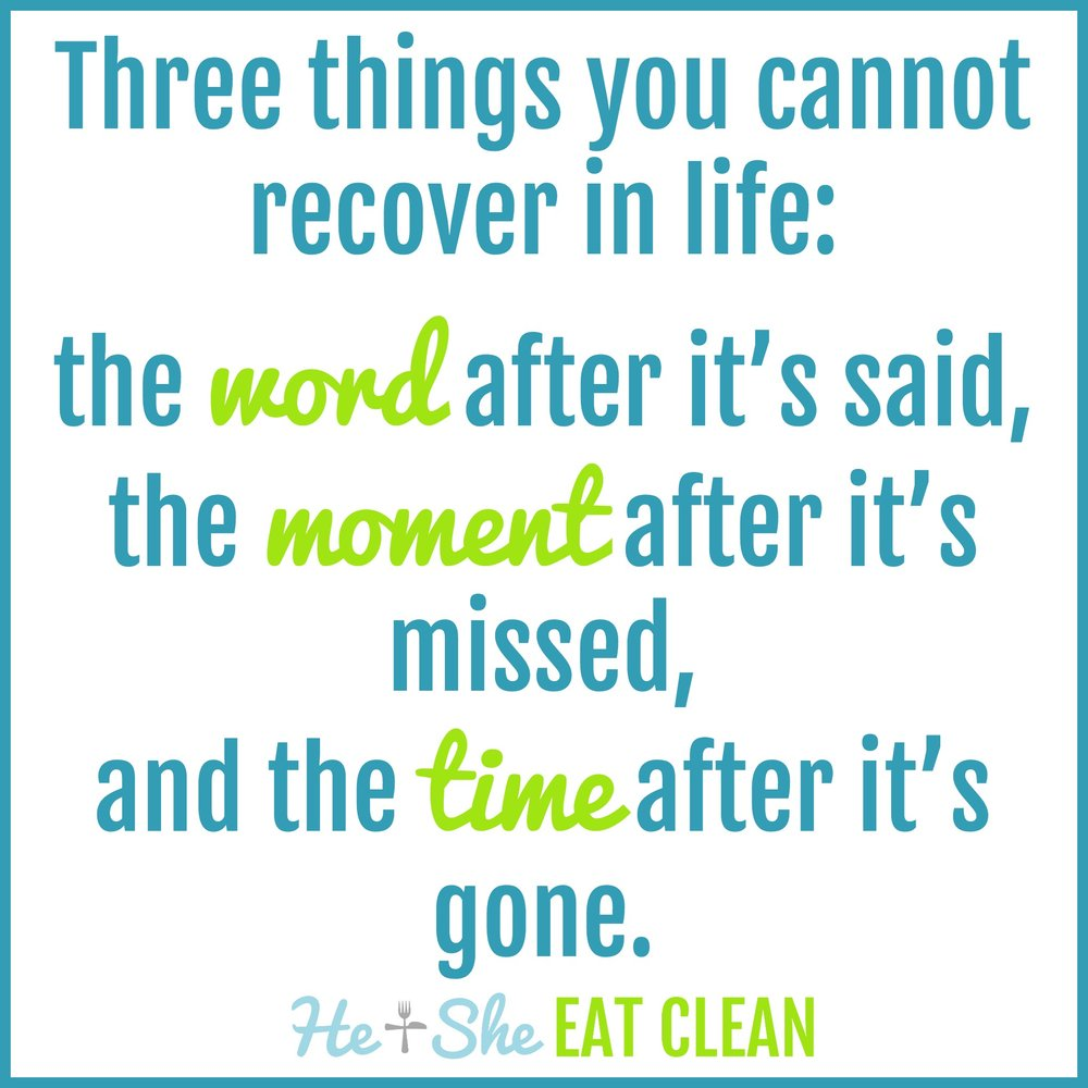 Three things you cannot recover in life: the word after it's said, the moment after it's missed, and the time after it's gone. Unknown.