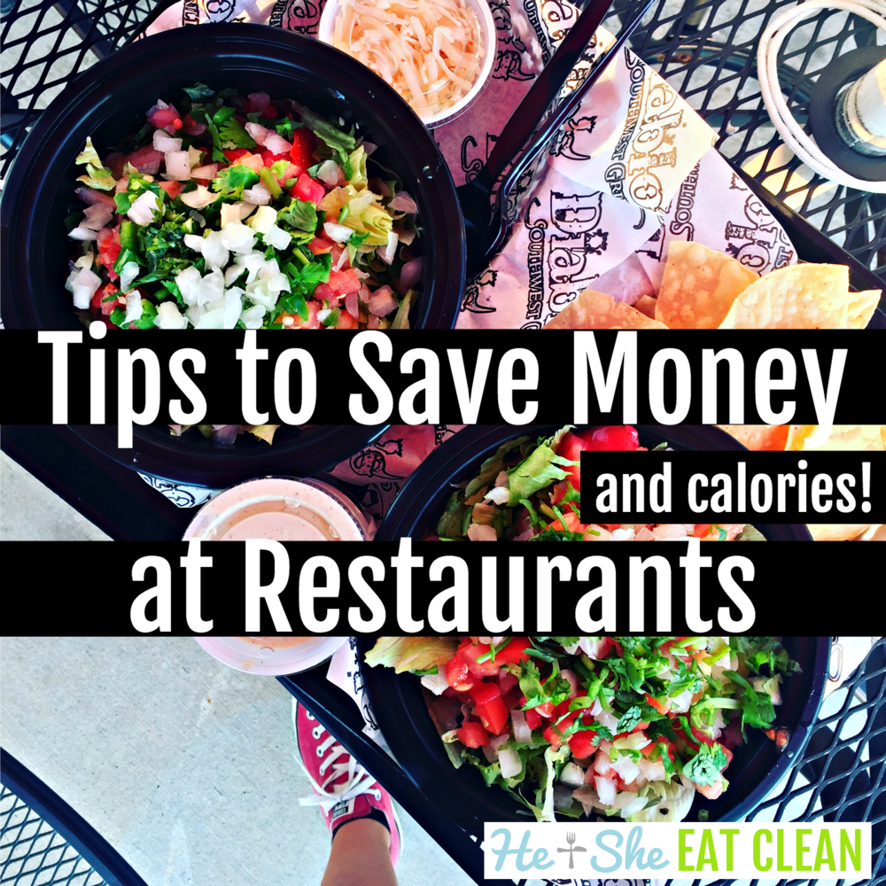Tips to Save Money (and Calories!) at Restaurants
