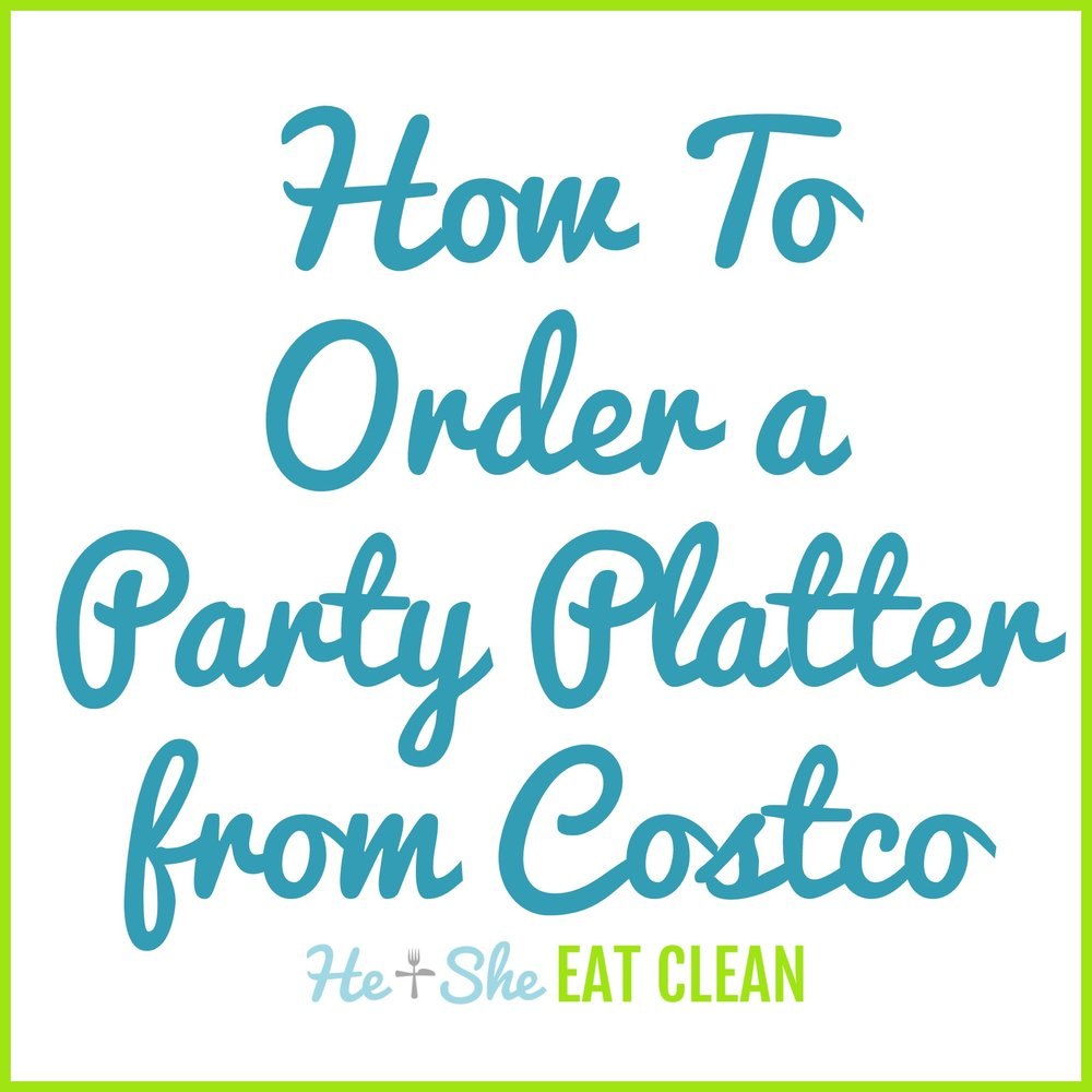 How to Order a Party Platter from Costco
