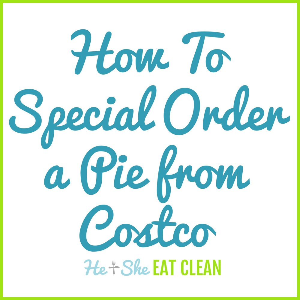 How to Special Order a Pie from Costco