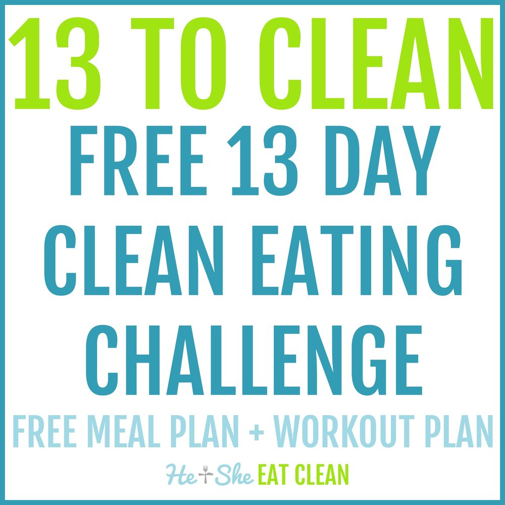 13 to Clean - FREE 13 Day Clean Eating Challenge