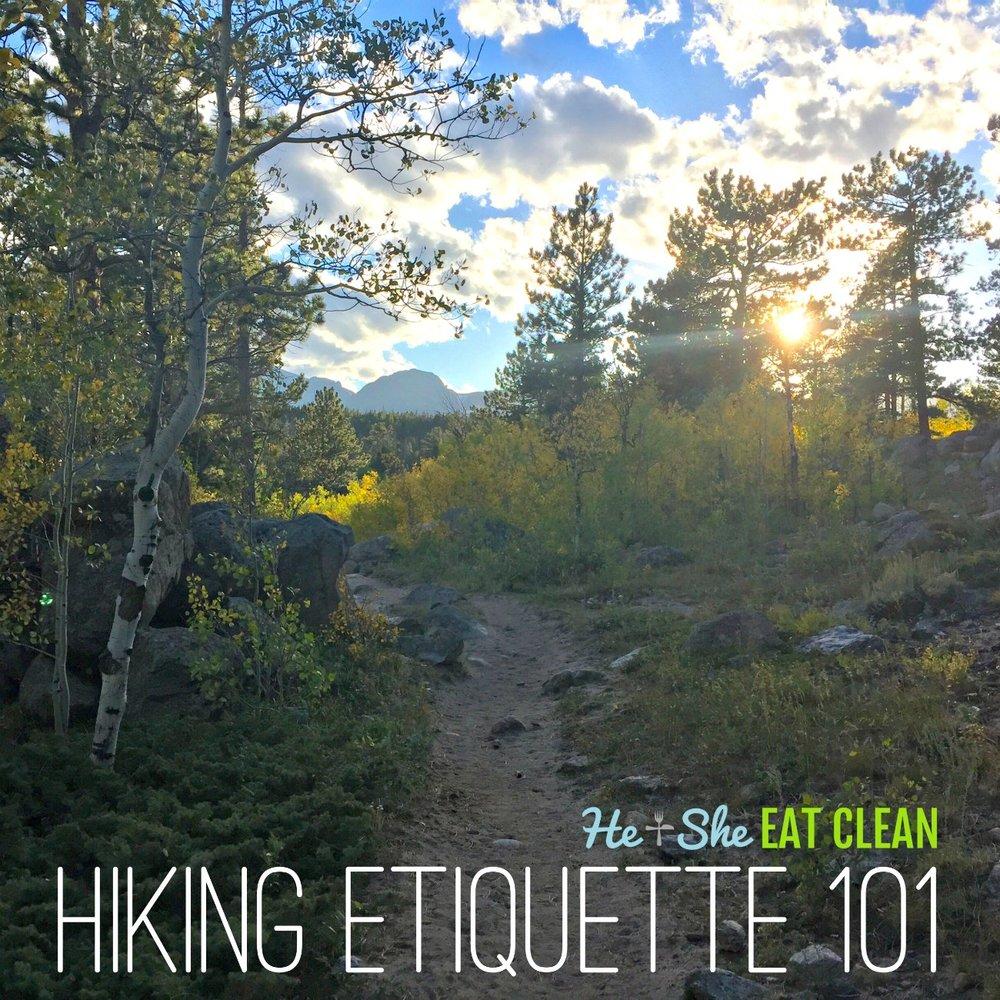 Hiking Etiquette Guide