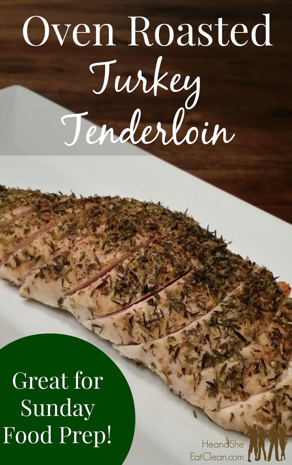 Oven Roasted Turkey Tenderloin