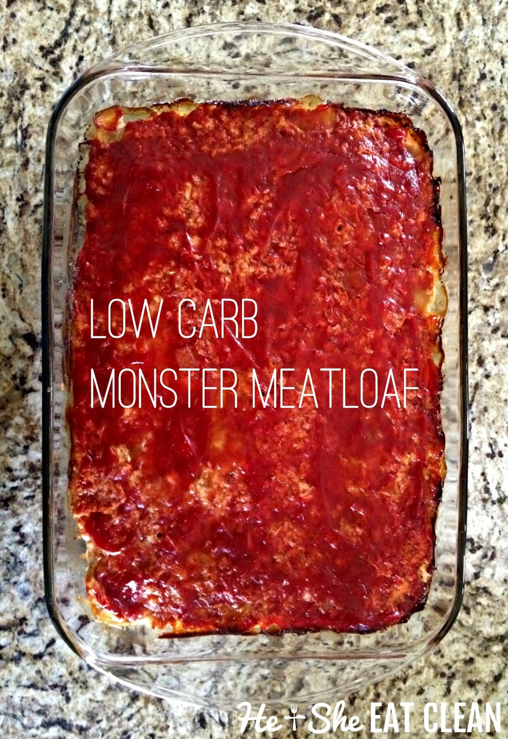 Low Carb Monster Meatloaf