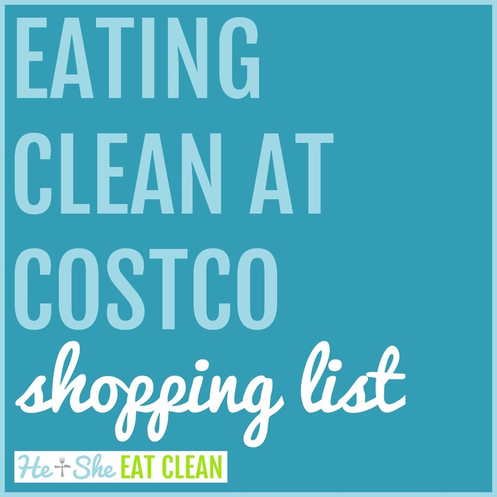 Eating Clean at Costco {Shopping List}