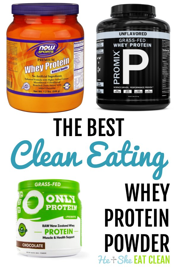 The Best Clean Eating Whey Protein Powder