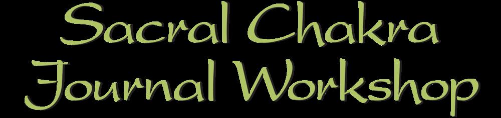 Sacral Chakra Journal Workshop.png