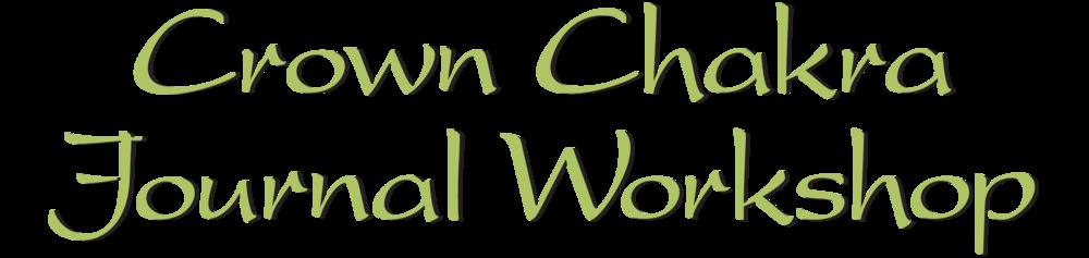 Crown Chakra Journal Workshop.png