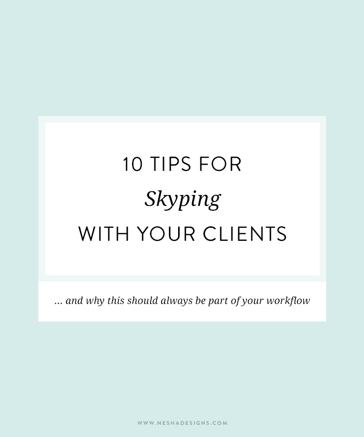 tips for calling or skyping clients
