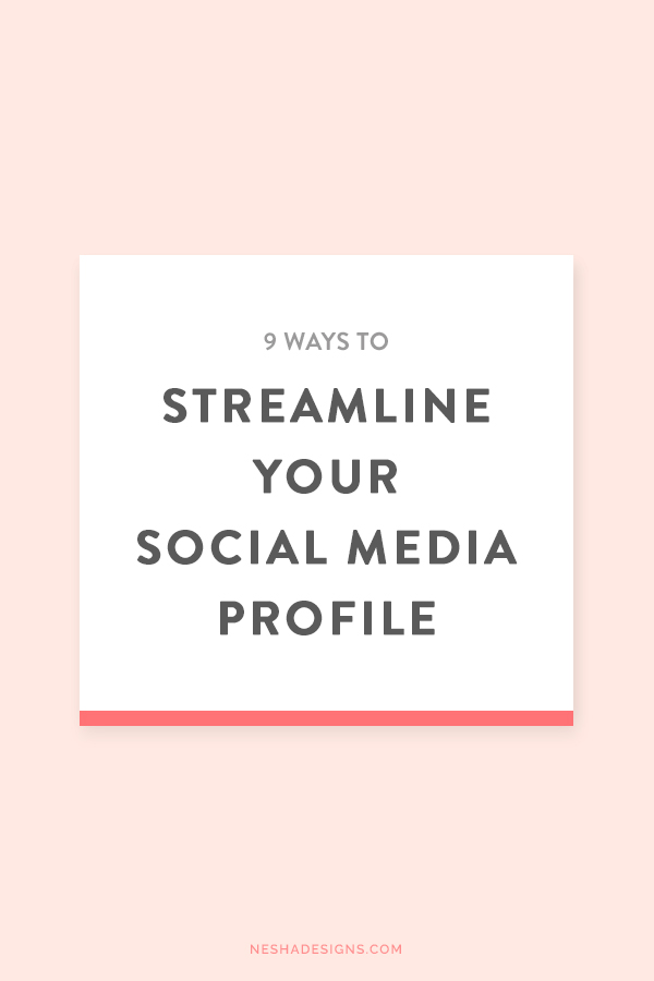 9 ways to streamline your social media profile so it attracts more clients and leads to more website visitors!