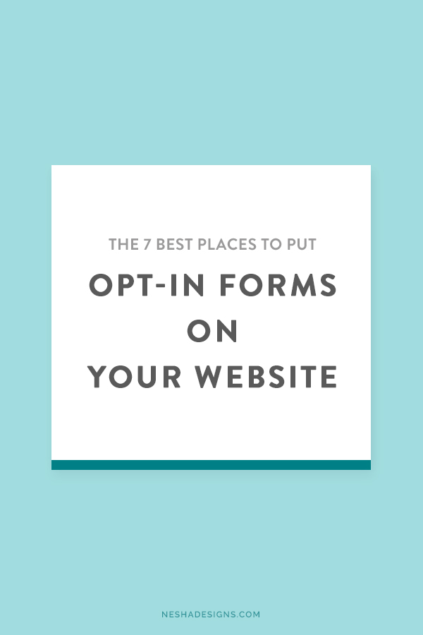 The 7 best places to put opt-in forms on your website. You'll grow your list a lot faster if you use some of these website tips!