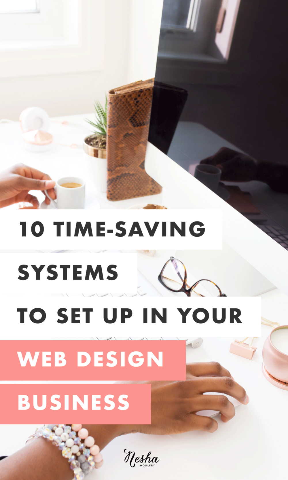 10-timesaving-systems-to-set-up-in-your-web-design-business.png