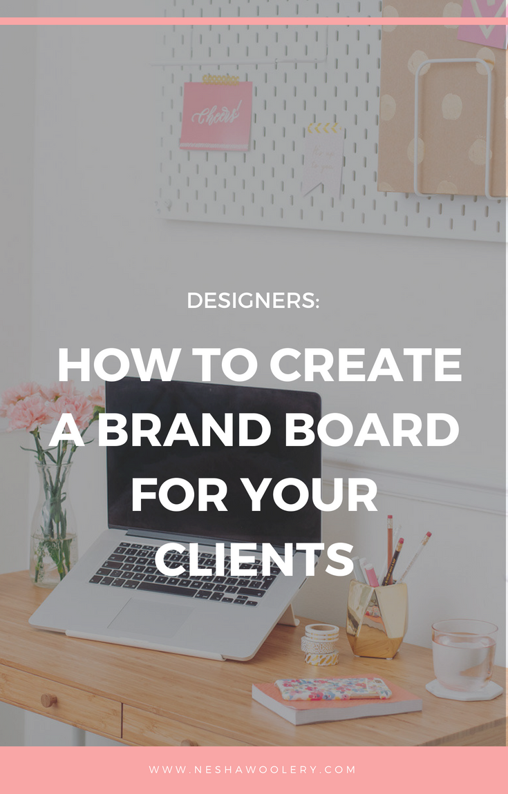 Designers - learn why you should be creating brand boards for your clients and why. Just click on this pin to find out more! #Designers #Freelance #Business #Streamlining & Automating #Design #Branding