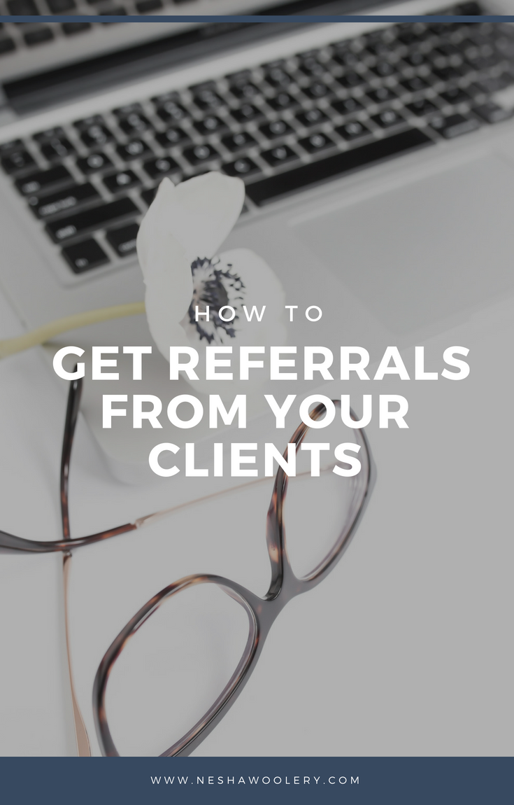 Click on this pin to find out how to get referrals from clients and what are my top 3 ways of doing so. #Business #Referrals #Clients #Freelance #Tips