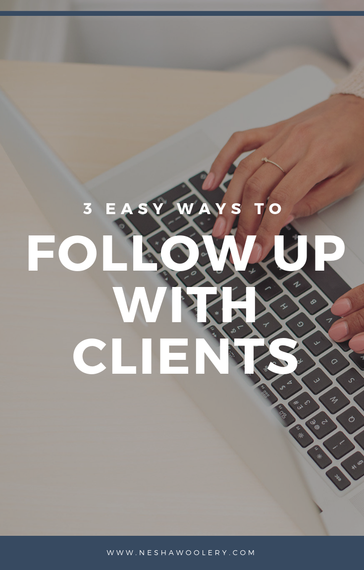 A follow up is a gentle reminder that you're still there to answer any questions they have and get the the project started. Click on this pin to learn the 3 most important ways of following-up now! #Freelance, #Marketing, #Business, #Clients, #Follow Up