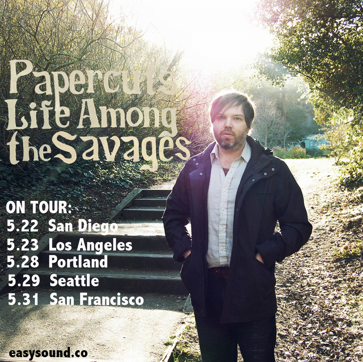 Papercuts hit the road this week! Make sure you get out and see them if in San Diego - Los Angeles - Portland - Seattle - San Francisco.    TOUR DATES:    05/22 - San Diego, CA -   Soda Bar   05/23 - Los Angeles, CA -   The Satellite   05/28 - Portland, OR -   Mississippi Studios   05/29 - Seattle, WA -   Tractor Tavern   05/31 - San Francisco, CA -   The Chapel    Get your own copy of 'Life Among The Savages'!    LP/CD   Direct:   http://easysound.co/store/Papercuts-Savages.php   Record Stores:   http://bit.ly/1mzcHM1   Amazon CD:   http://smarturl.it/Papercuts.CD   Amazon LP:   http://smarturl.it/Papercuts.vinyl    DIGI   iTunes:   http://smarturl.it/Papercuts.iTunes   Amazon:   http://smarturl.it/Papercuts.AMZMP3   eMusic:   http://bit.ly/1qaYNFv
