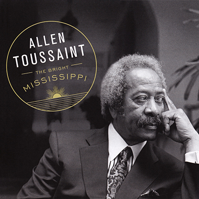 allen_toussaint_the_bright_mississippi_400px.jpg
