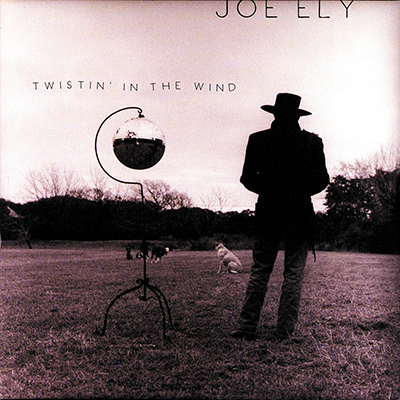joe_ely_twistin_in_the_wind_400px.jpg