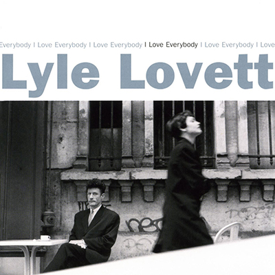 lyle_lovett_i_love_everybody_400px.jpg