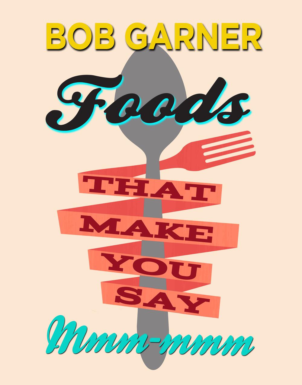 FoodsThatMakeYouSayMmm.jpg