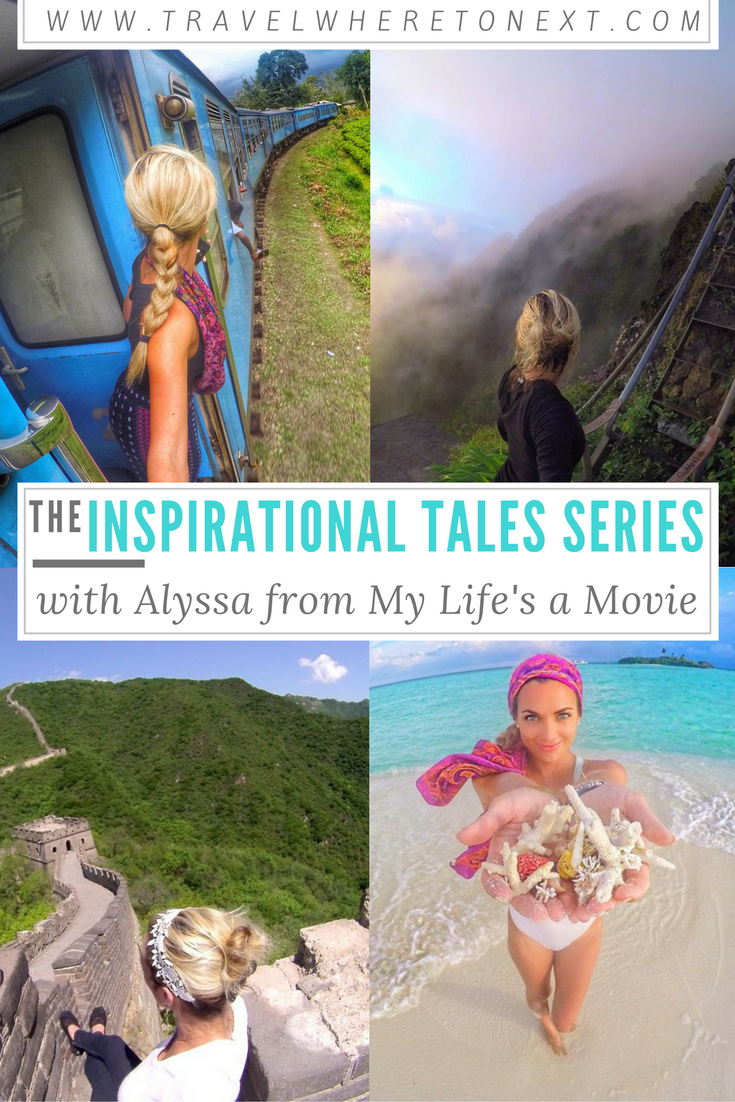 travel-inspirational- series-my-lifes-a-travel-movie-alyssa-ramos.png