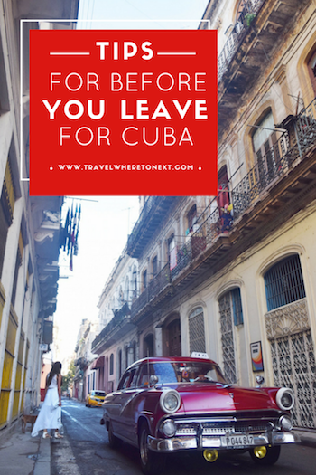 MUST KNOW things for Cuba. Read before you go! Read before you even start planning!  -   Tessa Juliette | http://travelwheretonext.com/cuba