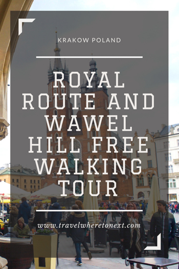 Free walking tour guide for the popular Royal Route in Krakow Poland. One of the top things to do in Krakow Poland and a completely free thing to do in Krakow!  Tessa Juliette www.travelwheretonext.com