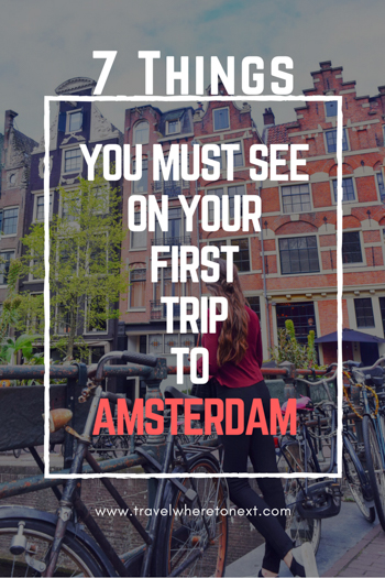 There are tons of things to do in the great city of Amsterdam but here are 7 things you can't miss when you visit Amsterdam! Tessa Juliette http://travelwheretonext.com