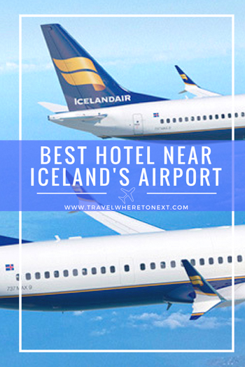 Traveling to Iceland soon? Check out this amazing hotel for the best place to stay near the airport when flying in or out of Iceland.