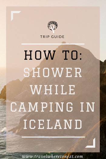 You'd be surprised how easy it is to shower while in Iceland. Check out this article to find out exactly how to get around Iceland without any trouble.