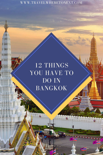 The top things you have to do and see while visiting Bangkok, Thailand.