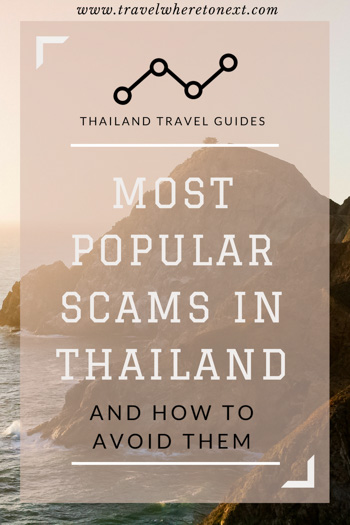 he most popular scams in Thailand and how to avoid them.
