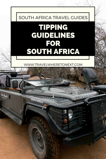 If you are heading to South Africa soon you may be wondering what you should tip for each person you encounter. Read on to find out....