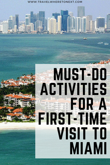 Heading to Miami for the first time? Be sure to visit all the must do places while there. Read the list and have a perfect vacation
