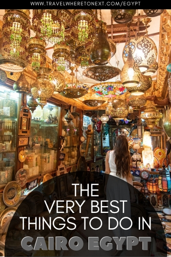 Don't miss a thing while in Cairo Egypt - check out the very best things to do in Cairo and plan the perfect trip for your next vacation.