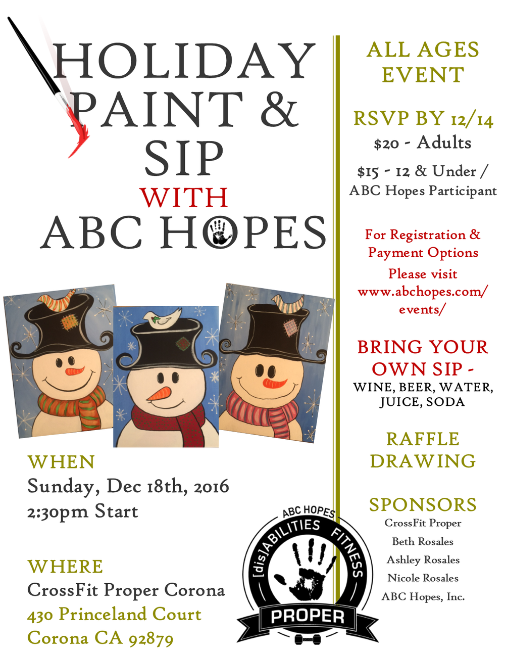 To sign up or for more information visit www.abchopes.com/events