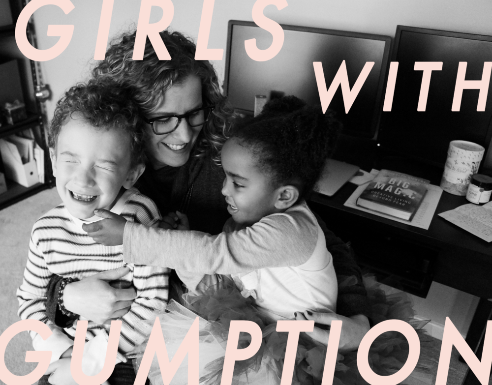 Girls With Gumption | Lindsay Byers-Hirth