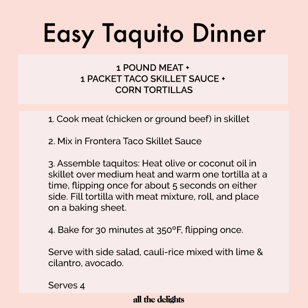 Easy Recipe Equation: Taquito Dinner via All the Delights