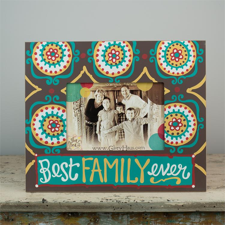 BEST FAMILY EVER' FRAME  $32