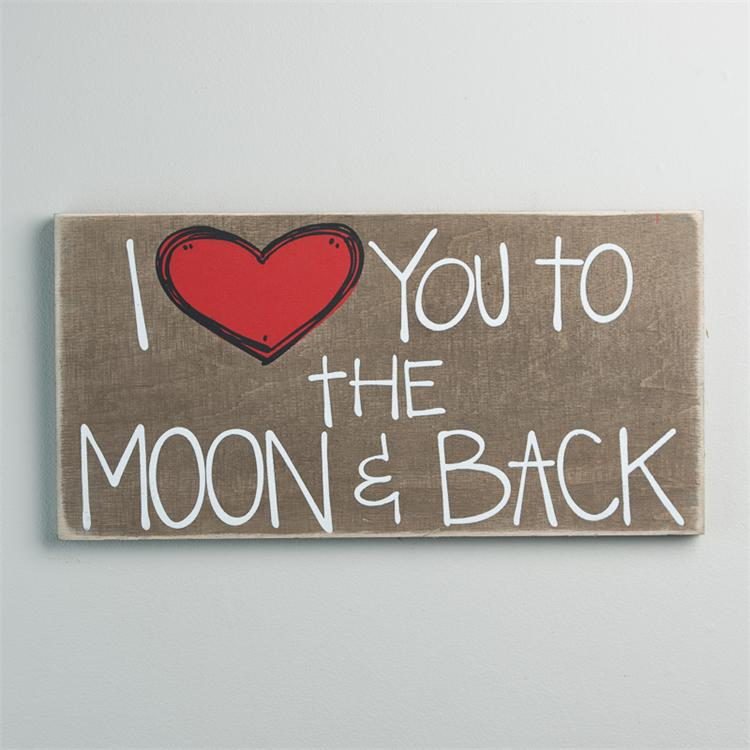 TO THE MOON AND BACK' BOARD SIGN $25