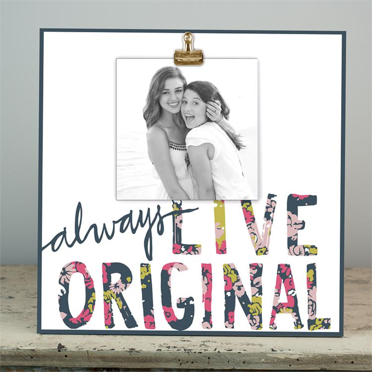 ALWAYS LIVE ORIGINAL' WOOD CLIP FRAME $58