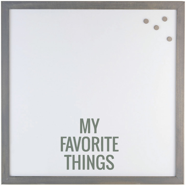 MY FAVORITE THINGS' MAGNET BOARD $60