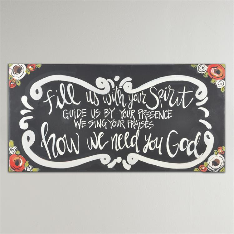 FILL US WITH YOUR SPIRIT' CANVAS PRINT $46