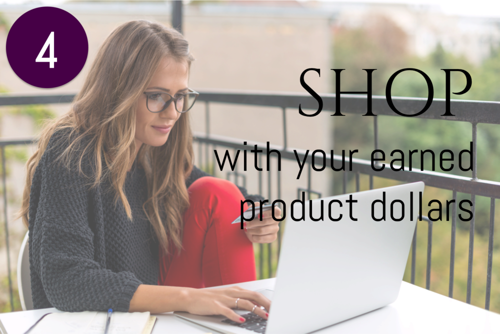 Earn product dollars and shop from our four brand stores for yourself, or for gifts.