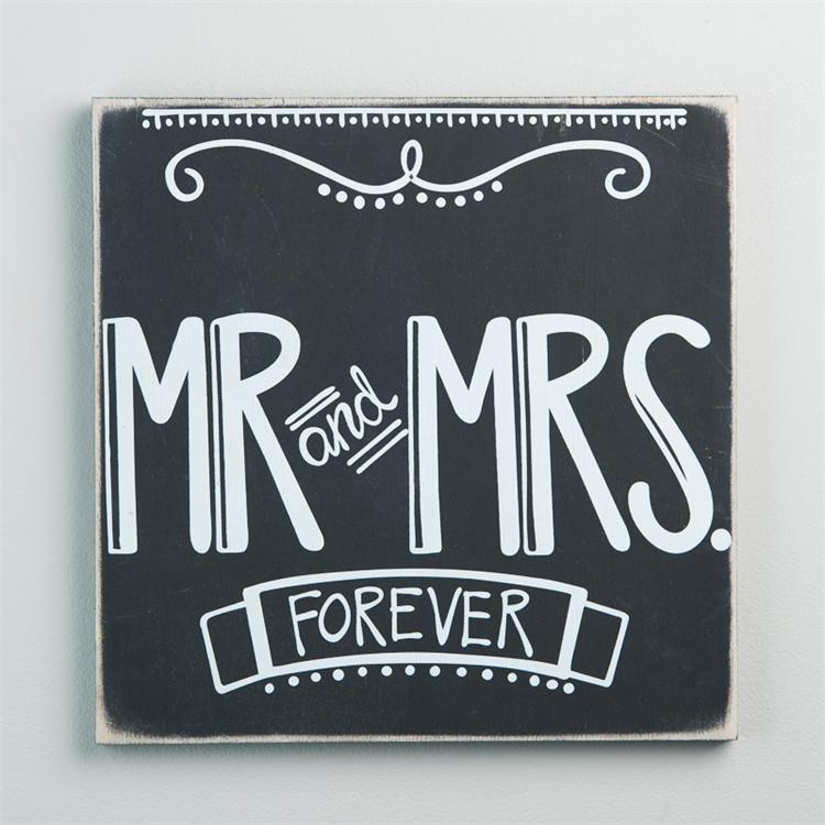 MR & MRS FOREVER' BOARD SIGN $25