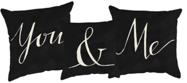 YOU AND ME' PILLOW SET  $44