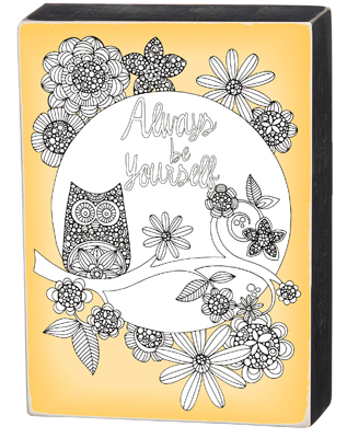 "'BE YOURSELF' COLORING BOX SIGN  $22  8"" x 11"""