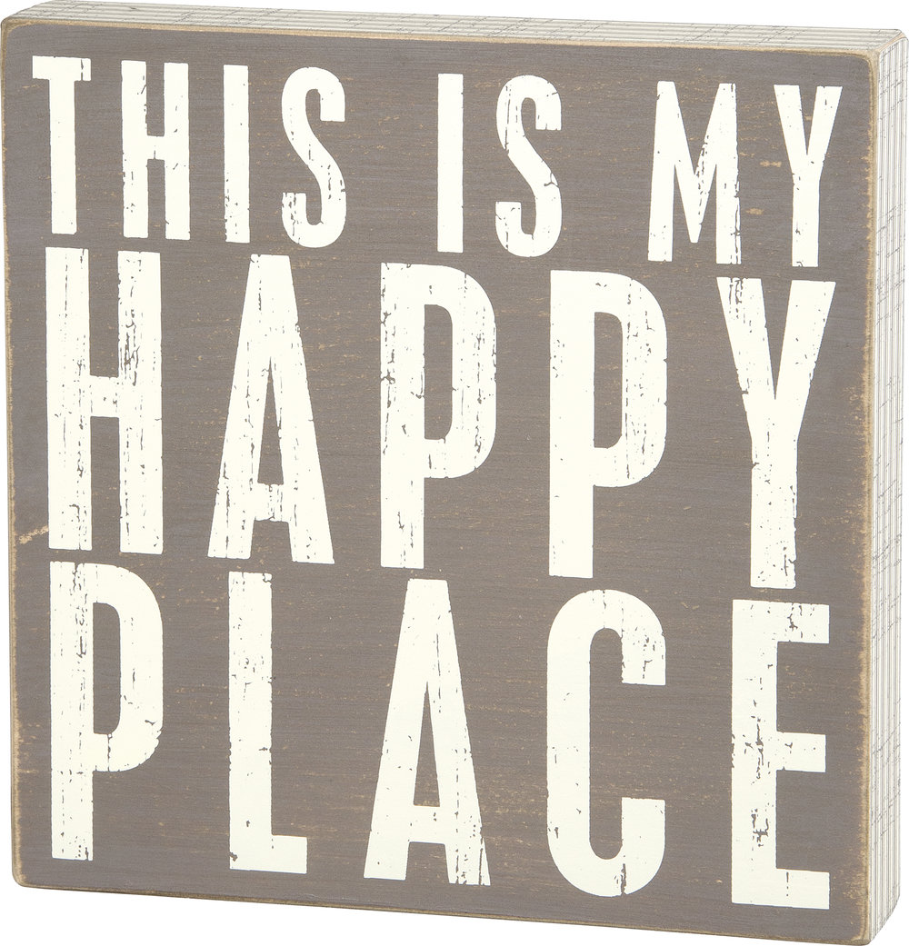 """  ""MY HAPPY PLACE' BOX SIGN  $30"