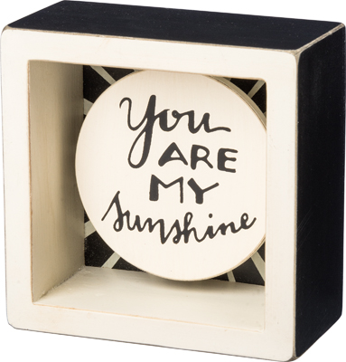MY SUNSHINE BOX SIGN  $12