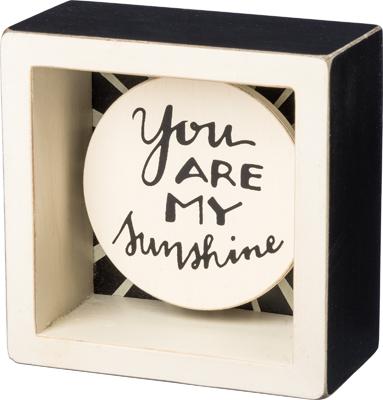MY SUNSHINE BOX SIGN $12